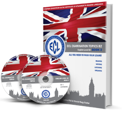 ECL EXAMINATION TOPICS English Level B2 Revised Edition