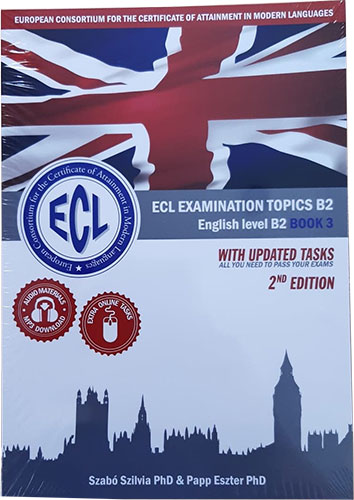 ECL EXAMINATION TOPICS English Level B2 Revised Edition