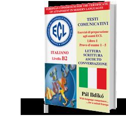 Esercizi di preparazione agli esami ECL- Italiano Livello B2