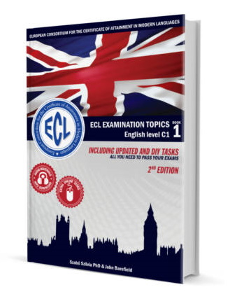 ECL EXAMINATION TOPICS Book 1 - Level C1 2nd edition