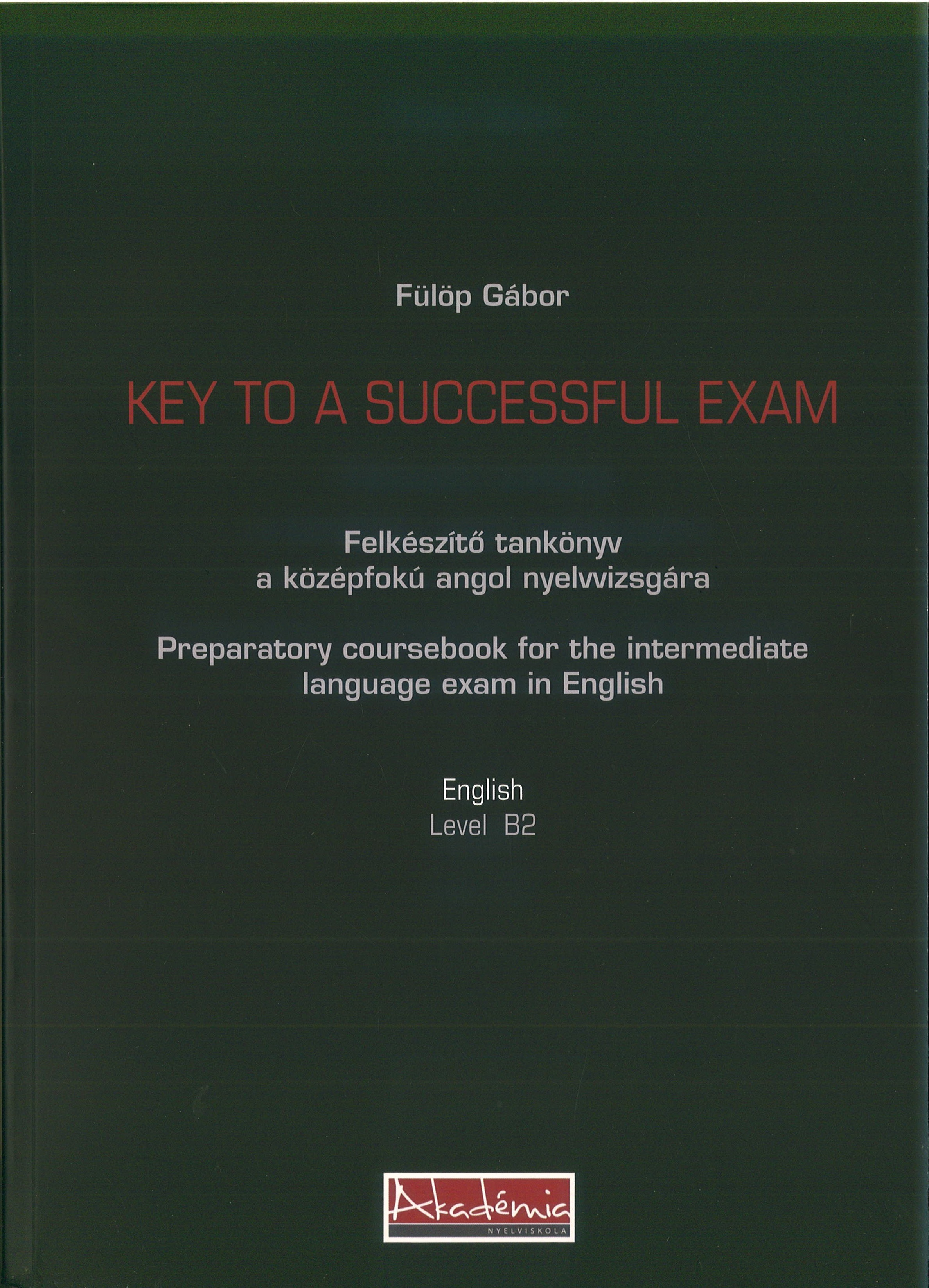 Key to a Successful Exam - Level B2